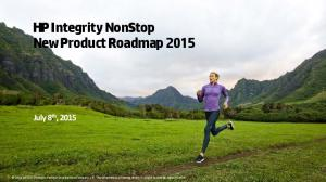 HP Integrity NonStop New Product Roadmap 2015