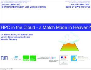 HPC in the Cloud - a Match Made in Heaven?