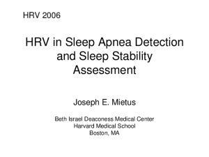 HRV in Sleep Apnea Detection and Sleep Stability Assessment