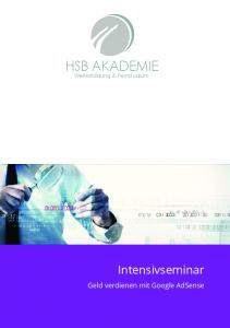 HSB AKADEMIE. Intensivseminar. Geld verdienen mit Google AdSense. Weiterbildung & Fernstudium