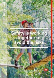 HSBC Safeguard. Safety is working together to avoid the risks