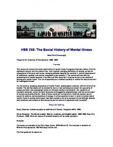 HSS 250: The Social History of Mental Illness
