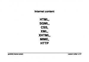 HTML, SGML, CSS, XML, XHTML, MIME, HTTP