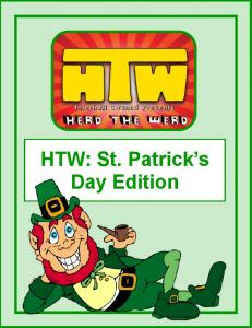 HTW: St. Patrick s Day Edition