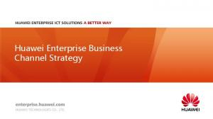 Huawei Enterprise Business Channel Strategy