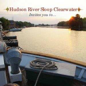 Hudson River Sloop Clearwater Invites you to