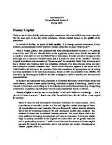 Human Capital. Economics 623 Human Capital: Lecture 1 Spring 2012