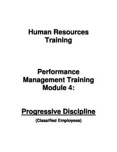 Human Resources Training. Performance Management Training Module 4: Progressive Discipline