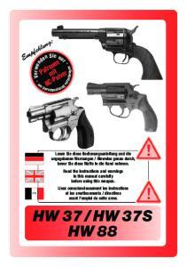 HW 37S HW 88. Empfehlung: Patronen mit. NC-Pulver