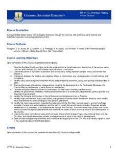 HY 1110, American History I Course Syllabus. Course Description. Course Textbook. Course Learning Objectives. Credits