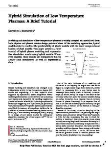 Hybrid Simulation of Low Temperature Plasmas: A Brief Tutorial