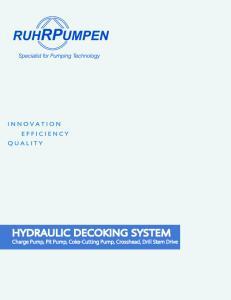 HYDRAULIC DECOKING SYSTEM Charge Pump, Pit Pump, Coke-Cutting Pump, Crosshead, Drill Stem Drive