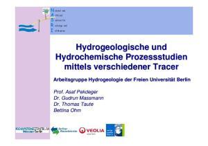 Hydrogeologische und Hydrochemische Prozessstudien mittels verschiedener Tracer