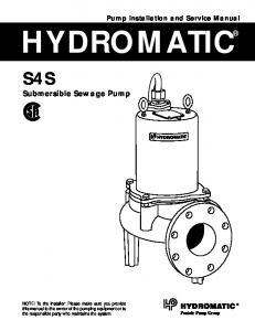 HYDROMATIC. S4S Submersible Sewage Pump. Pump Installation and Service Manual