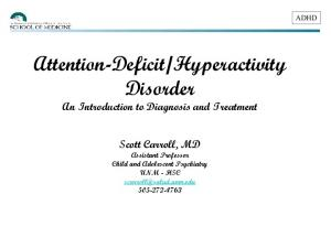 Hyperactivity Disorder An Introduction to Diagnosis and Treatment