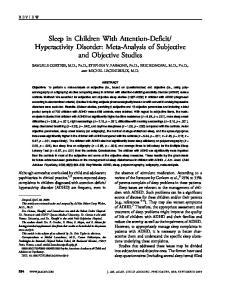 Hyperactivity Disorder: Meta-Analysis of Subjective and Objective Studies