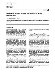 Hyperbaric oxygen: its uses, mechanisms of action and outcomes