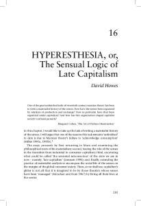 HYPERESTHESIA, or, The Sensual Logic of Late Capitalism