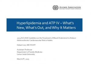 Hyperlipidemia and ATP IV What s New, What s Out, and Why It Matters