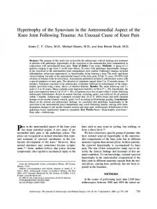 Hypertrophy of the Synovium in the Anteromedial Aspect of the Knee Joint Following Trauma: An Unusual Cause of Knee Pain