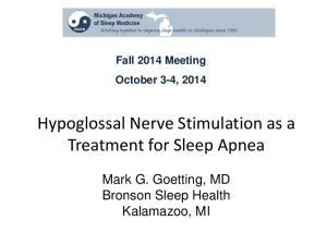 Hypoglossal Nerve Stimulation as a Treatment for Sleep Apnea
