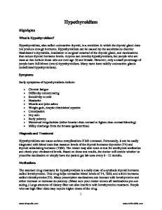Hypothyroidism. Highlights. What is Hypothyroidism?