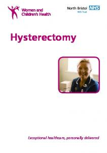 Hysterectomy. Exceptional healthcare, personally delivered