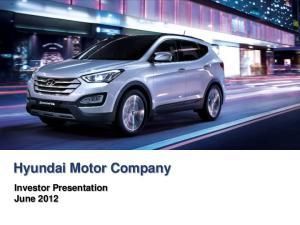Hyundai Motor Company. Investor Presentation June 2012