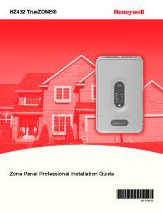 HZ432 TrueZONE. Zone Panel Professional Installation Guide
