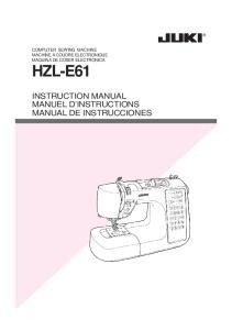 HZL-E61 INSTRUCTION MANUAL MANUEL D INSTRUCTIONS MANUAL DE INSTRUCCIONES