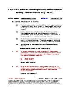 I. a) Chapter 209 of the Texas Property Code Texas Residential Property Owner s Protection Act ( TRPOPA )