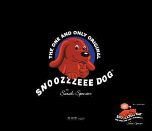 I am passionate about my brand Snoozzzeee Dog