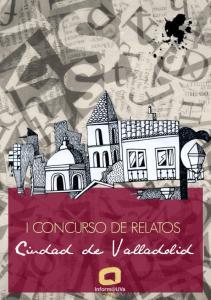 I Concurso de Relatos Ciudad de Valladolid