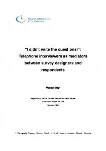 I didn t write the questions! : Telephone interviewers as mediators between survey designers and respondents