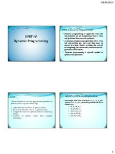 I Matrix chain multiplication What is Dynamic Programming? Contd
