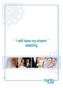 I will have my dream wedding