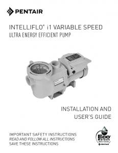 i1 VARIABLE SPEED ULTRA ENERGY EFFICIENT PUMP