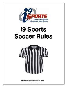 i9 Sports Soccer Rules