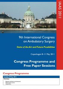 IAAS th International Congress on Ambulatory Surgery. Congress Programme and Free Paper Sessions. Congress Programme
