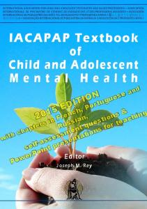 IACAPAP Textbook. Child and Adolescent Mental Health