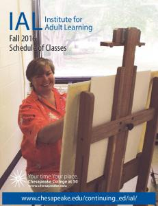 IAL Institute for. Fall 2016 Schedule of Classes. Adult Learning