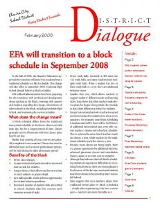 ialogue EFA will transition to a block schedule in September 2008 I S T R I C T Elmira City School District February 2008 Inside: