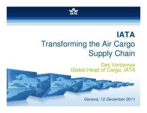 IATA Transforming the Air Cargo Supply Chain
