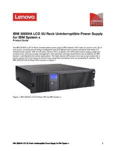 IBM 3000VA LCD 3U Rack Uninterruptible Power Supply for IBM System x Product Guide