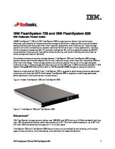 IBM FlashSystem 720 and IBM FlashSystem 820 IBM Redbooks Product Guide