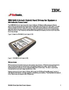IBM SAS 2.5-inch Hybrid Hard Drives for System x IBM Redbooks Product Guide