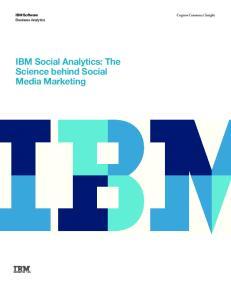 IBM Social Analytics: The Science behind Social Media Marketing
