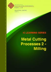 IC LEARNING SERIES. Metal Cutting Processes 2 - Milling