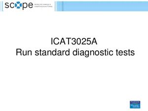 ICAT3025A Run standard diagnostic tests