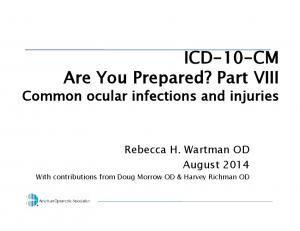 ICD-10-CM Are You Prepared? Part VIII